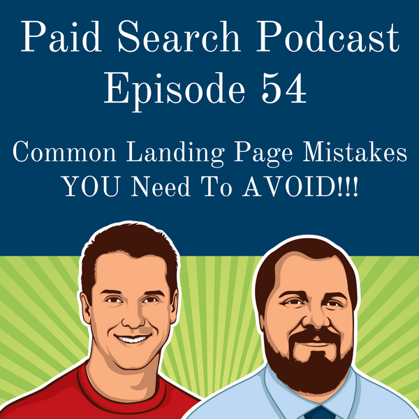 054: Common Landing Page Mistakes YOU Need to AVOID!!!