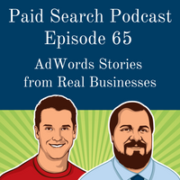 065: AdWords Stories From Real Businesses