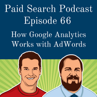 066: How Google Analytics Works With AdWords