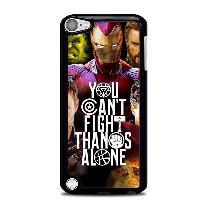 Avengers You Cant Fight Thanos Alone L3077 iPod Touch 5 Case