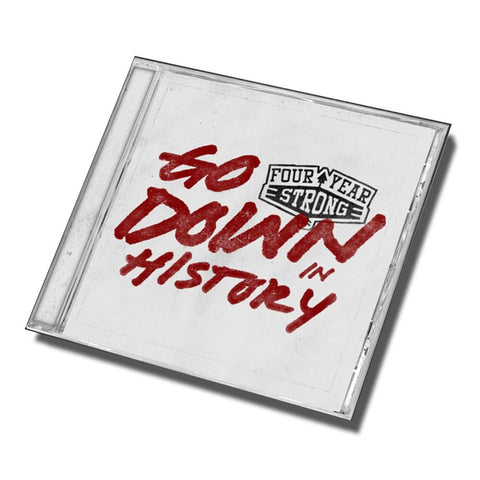 Four Year Strong 'Go Down In History' CD