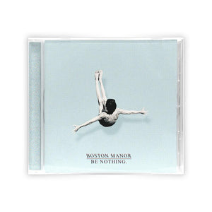 Boston Manor 'Be Nothing.' CD
