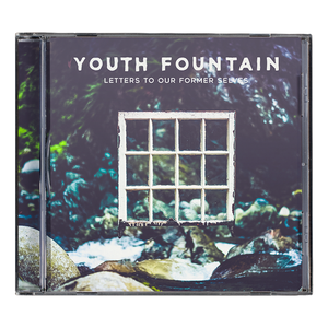 Youth Fountain 'Letters to Our Former Selves' CD