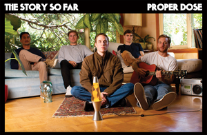 The Story So Far 'Proper Dose' Poster