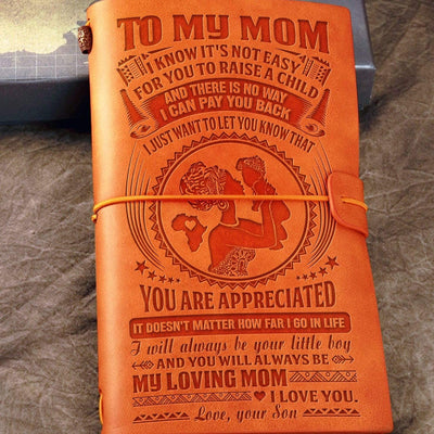 Son to Mom - You Will Always Be My Loving Mom - Vintage Journal