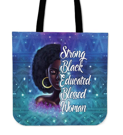 Strong Black Educated Blessed Woman Tote Bag