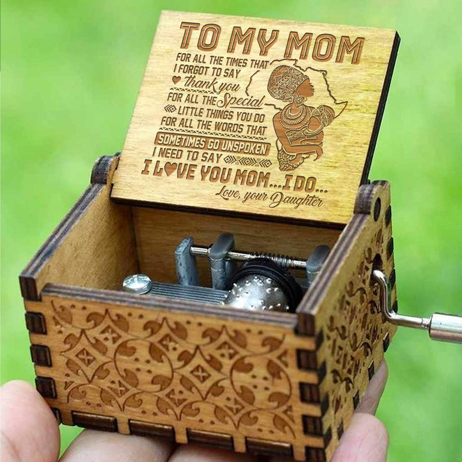 Daughter to Mom - I Love You Mom - Music Box