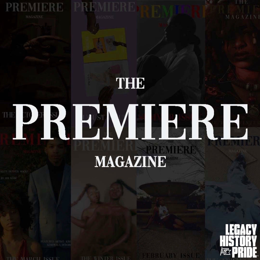 The Premiere Magazine partnership with LegacyHistoryPride