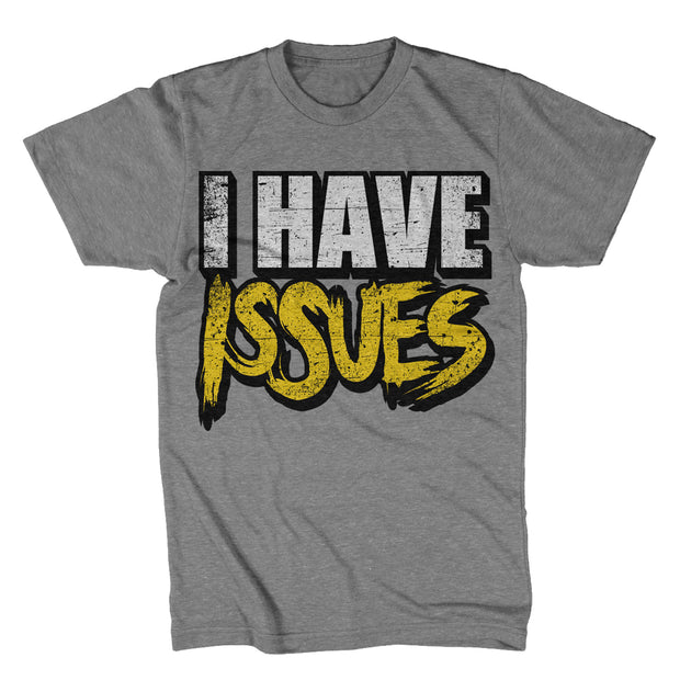 """I Have"" -  Heather Grey T-Shirt"