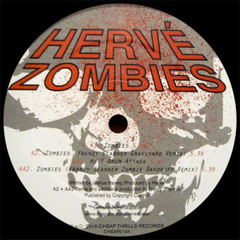 Herve: Zombies (Franzy Scanner Remix) 12""