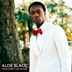 Aloe Blacc: I Need A Dollar / Take Me Back Vinyl 12""