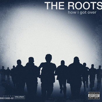 The Roots: How I Got Over Vinyl LP