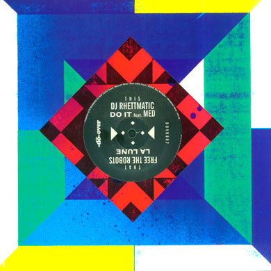DJ Rhettmatic / Free The Robots: The Do-Over, Vol.2 (feat. MED) 10""