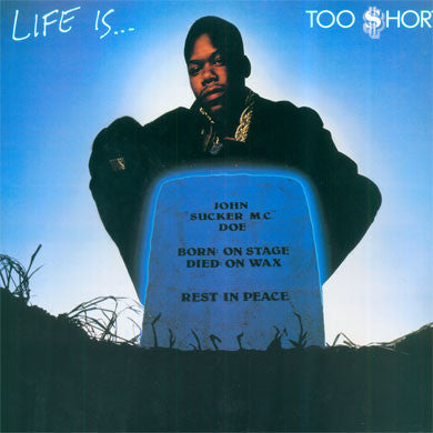 Too Short: Life Is Too Short (180g) Vinyl LP