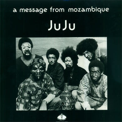 Juju: A Message From Mozambique LP