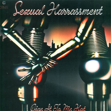 Sexual Harrassment: Give It To Me Hot (Dam-Funk, Sweat.X, Jimmy Edgar) 12""