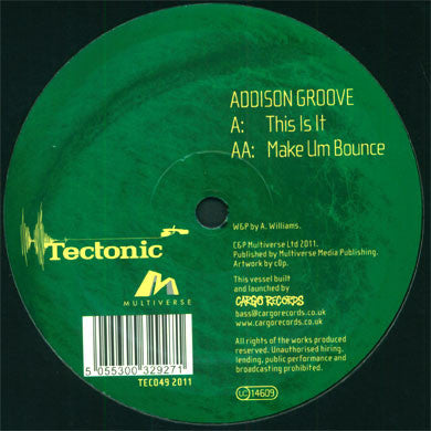Addison Groove: This Is It / Make Um Bounce 12""