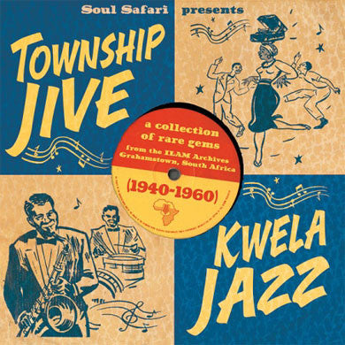 V/A: Township Jive & Kwela Jazz 1940 - 1960 LP