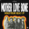 "Mother Love Bone: Hold Your Head Up / Holy Roller Vinyl 7"" (Record Store Day)"