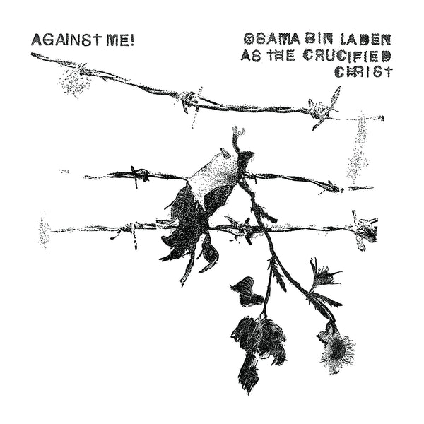 "Against Me!: Osama Bin Laden As The Crucified Christ (Colored Vinyl) Vinyl 7"" (Record Store Day)"