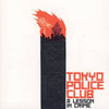 TOKYO POLICE CLUB A Lesson in Crime/Smith EP 10th Anniversary Edition