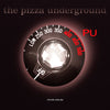 The Pizza Underground: PU Demo Record Store Day