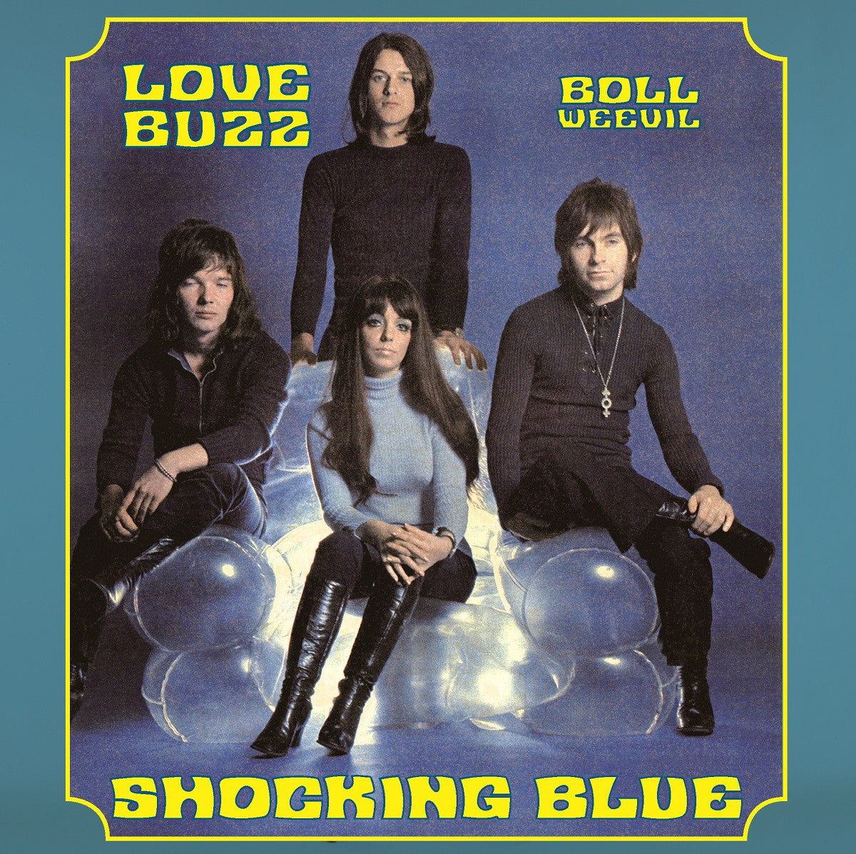 "Shocking Blue: Love Buzz / Boll Weevil (Colored Vinyl) Vinyl 7"" (Record Store Day)"