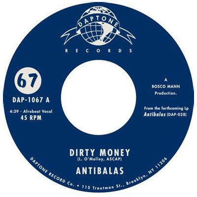 Antibalas: Dirty Money / AWOL 7""