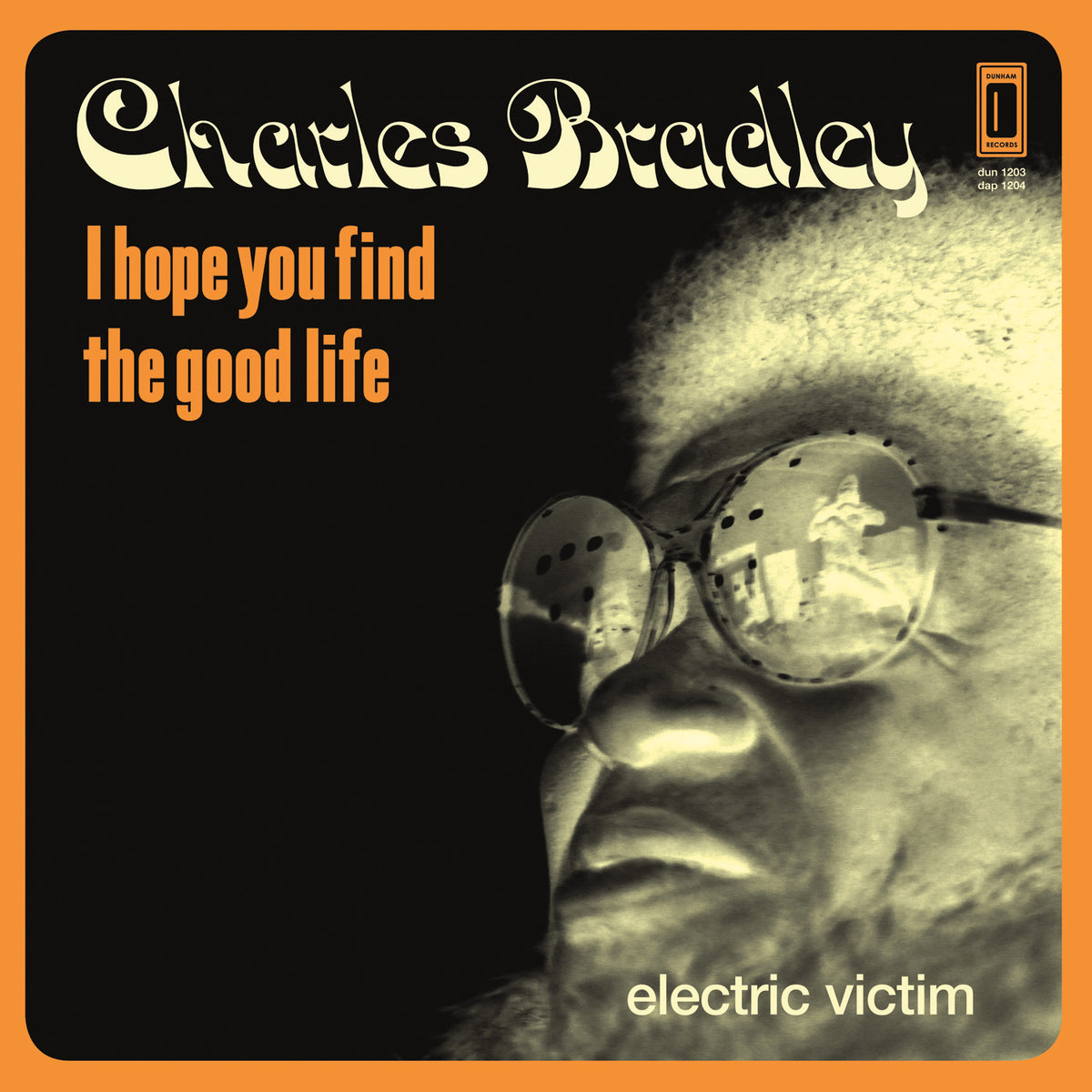 Charles Bradley: I Hope You Find The Good Life Vinyl LP (Record Store Day 2014)