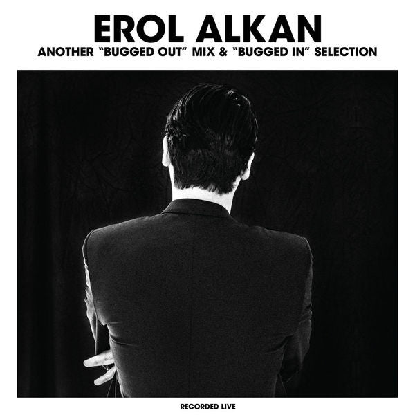 "Erol Alkan: Another Selection From A ""Bugged Out/Bugged In"" Mix 2LP !K7"