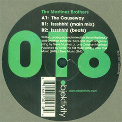 Martinez Brothers: The Causeway / Issshhh! 12""
