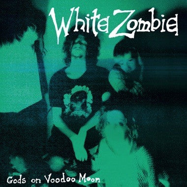 White Zombie: Gods On Voodoo Moon (Colored Vinyl) Vinyl 7""