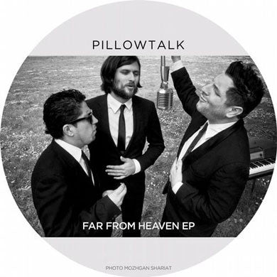 Pillowtalk: Far From Heaven EP