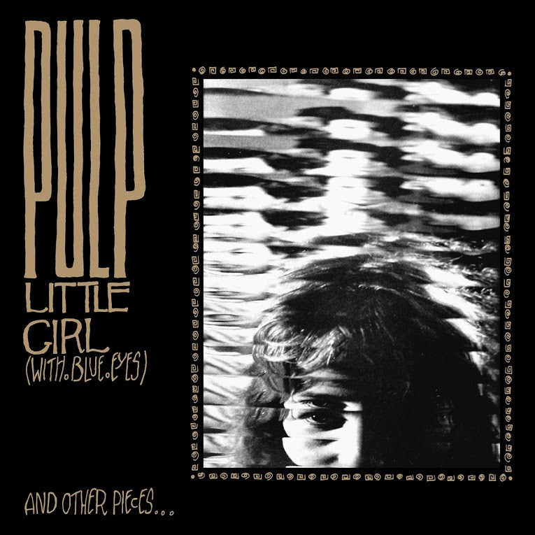 "Pulp: Little Girl (With Blue Eyes) Vinyl 12"" (Record Store Day)"
