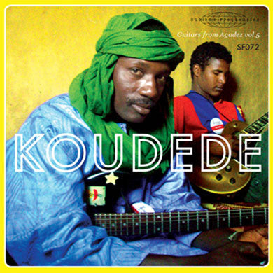 Koudede: Guitars From Agadez Vol. 5 7""