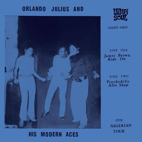 "Orlando Julius & His Modern Aces: James Brown Ride On Vinyl 7"" (Record Store Day)"