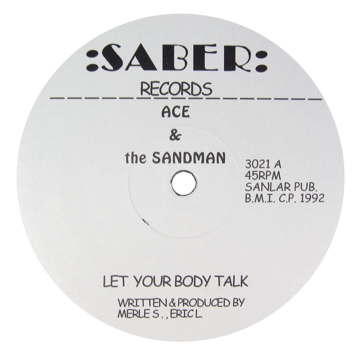Ace & The Sandman: Let Your Body Talk Vinyl 12""