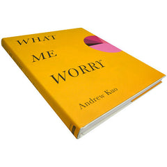 Andrew Kuo: What Me Worry Book - Signed