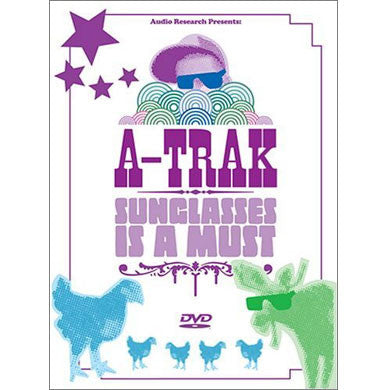 A-Trak: Sunglasses Is A Must DVD