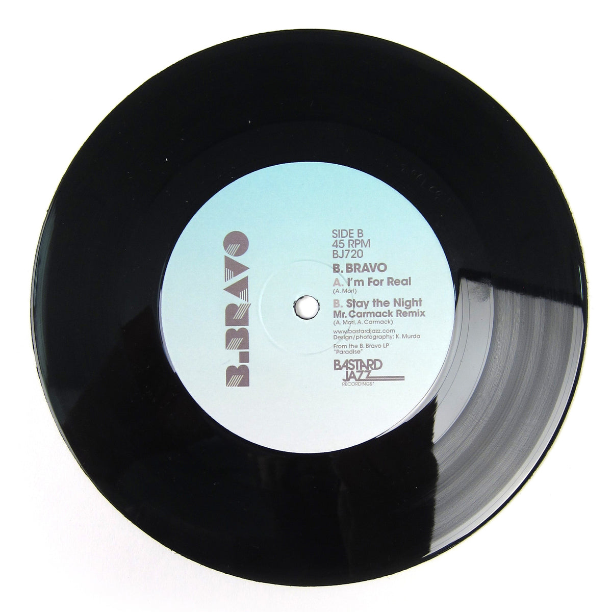 B. Bravo: I'm For Real / Stay The Night (Mr. Carmack Remix) Vinyl 7""