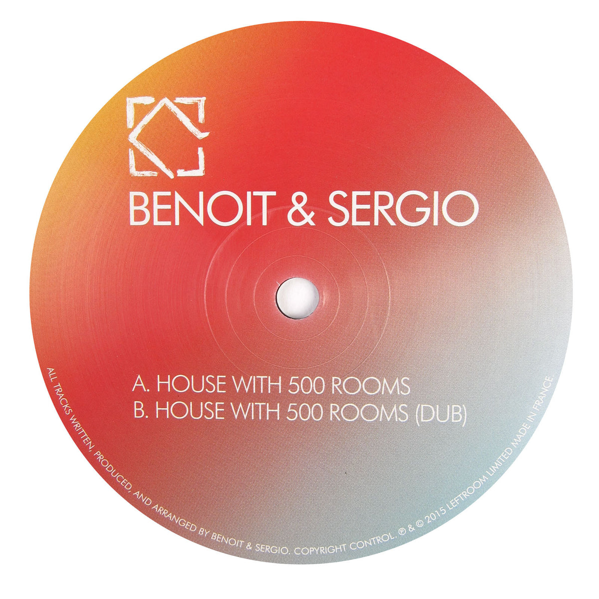Benoit & Sergio: House With 500 Rooms Vinyl 12""