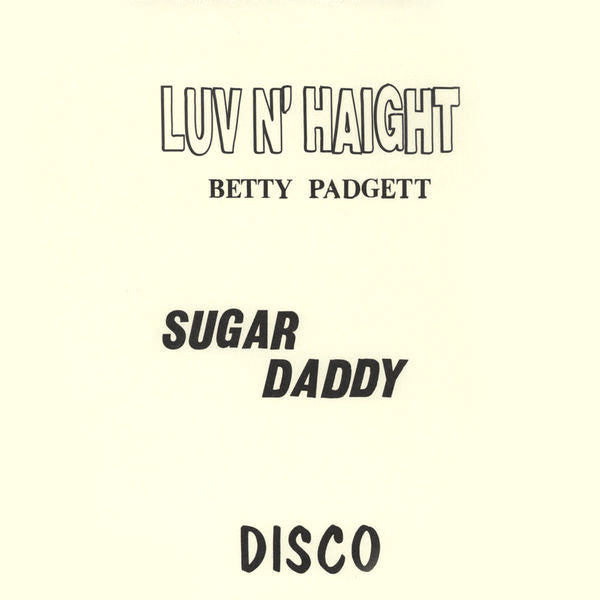 Betty Padgett: Sugar Daddy (Arthur Foy) 12""