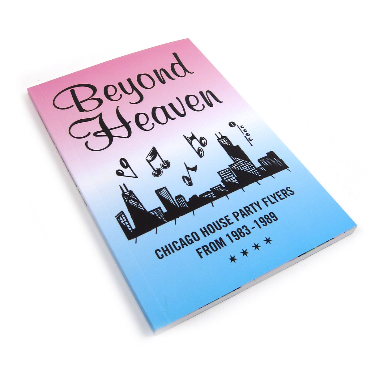Almighty & Insane Books: Beyond Heaven - Chicago House Party Flyers from 1983-89 Book