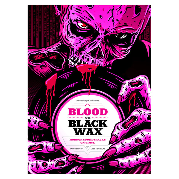 "Aaron Lupton & Jeff Szpirglas: Blood On Black Wax - Horror Soundtracks On Vinyl (Colored Vinyl) Book+Vinyl 7"" (Record Store Day)"