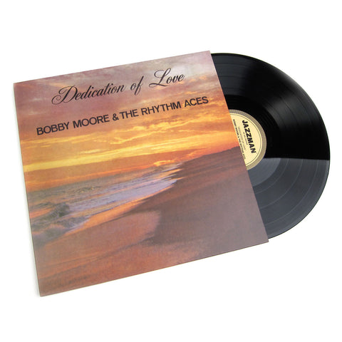 Bobby Moore & The Rhythm Aces: Dedication of Love Vinyl LP