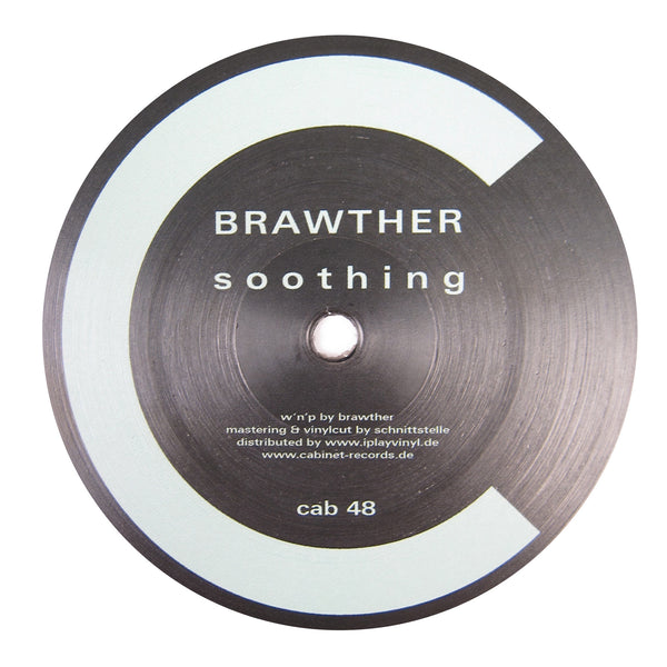 Brawther: Soothing Vinyl 12""