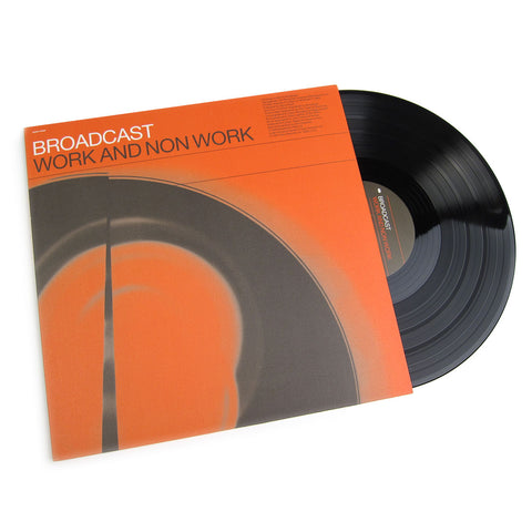 Broadcast: Work And Non Work Vinyl LP