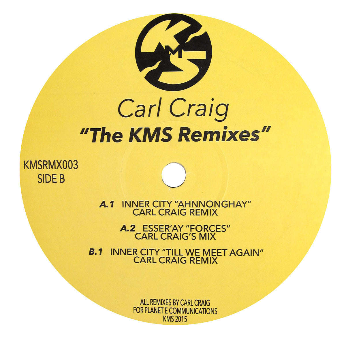 Carl Craig: The KMS Remixes (Inner City) Vinyl 12""
