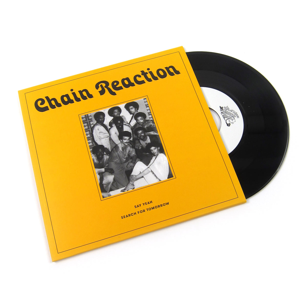 Chain Reaction: Say Yeah / Search For Tomorrow Vinyl 7""