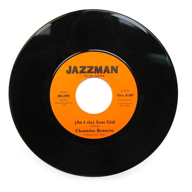 Charmaine Burnette: (Am I The) Same Girl 7""